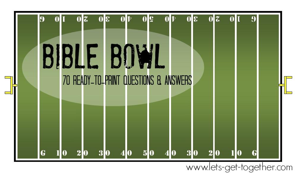 Bible Bowl: 70 Ready-to-Print Q&As