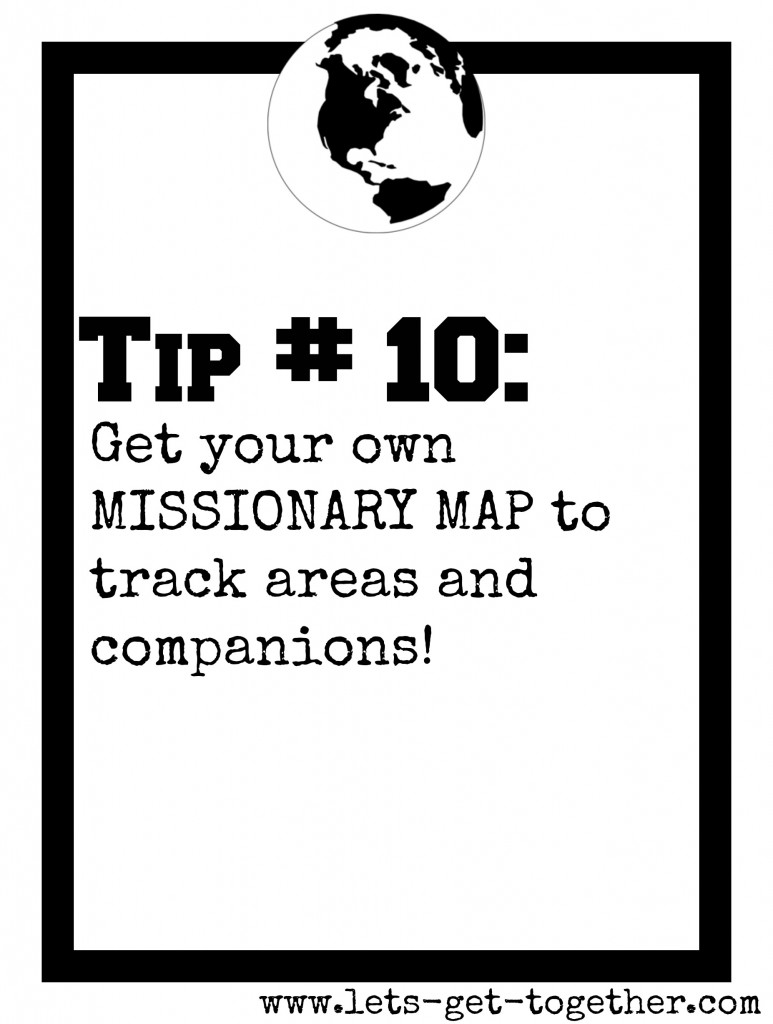 Tip #10: Missionary Map