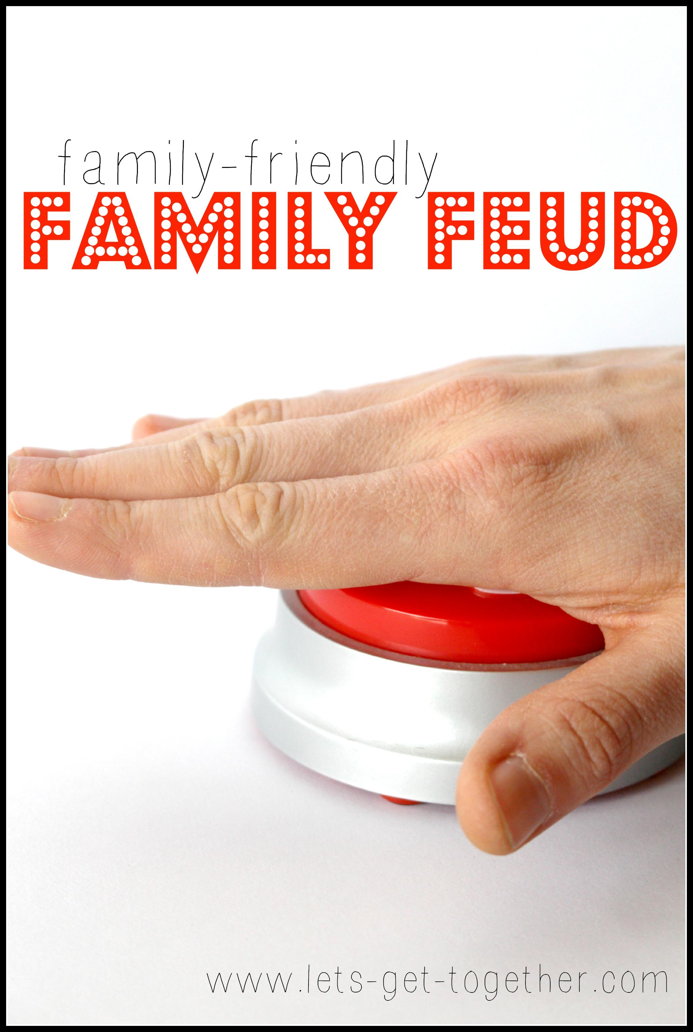 Friendly Family Feud