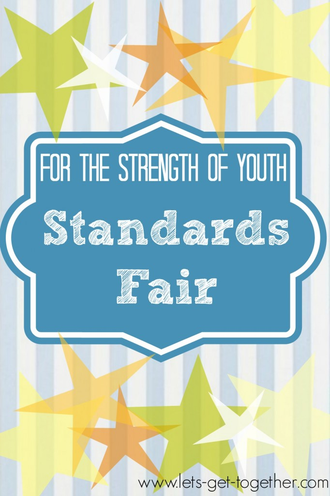 For the Strength of Youth Standards Fair