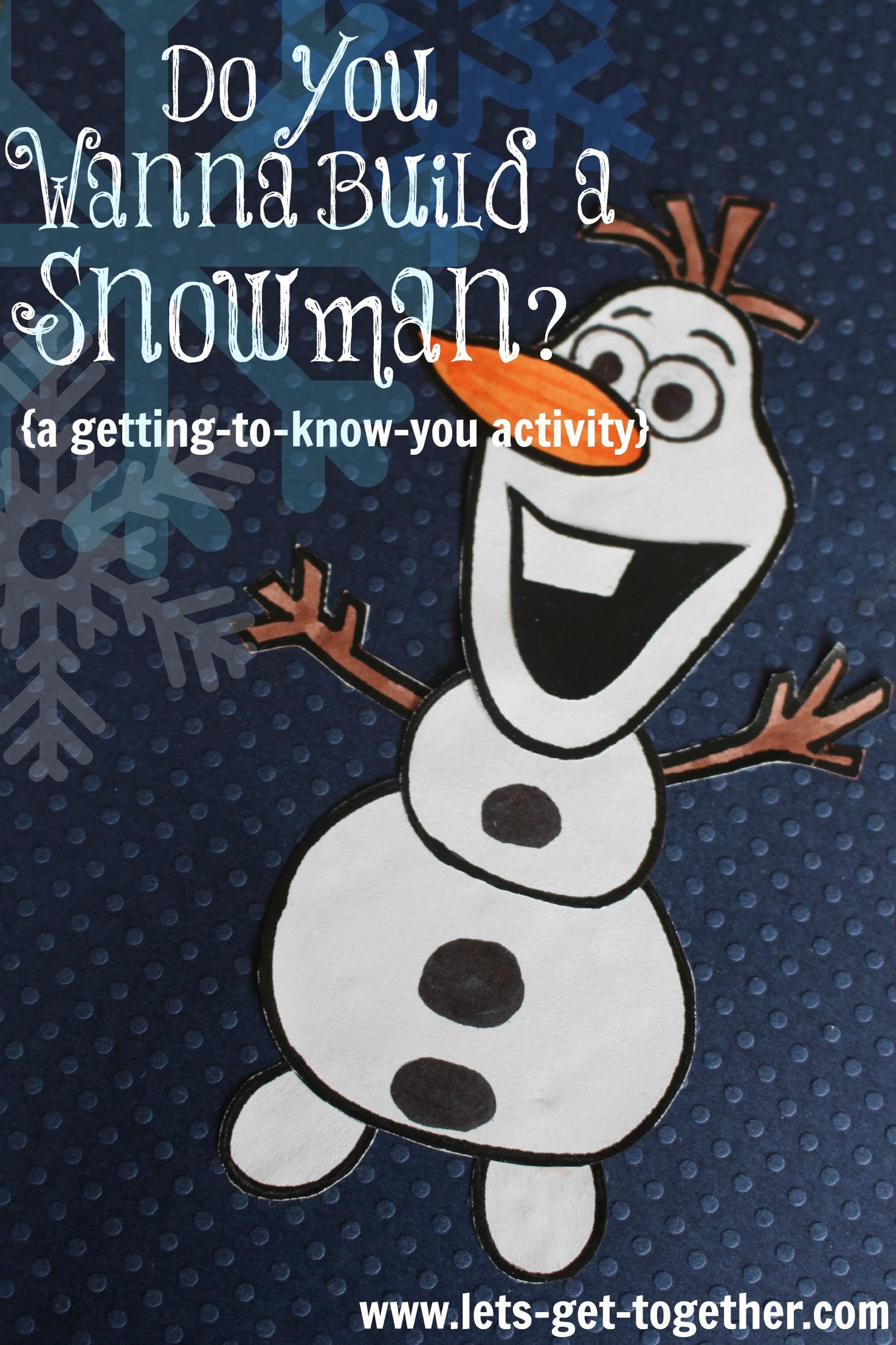 Do You Wanna Build a Snowman?: