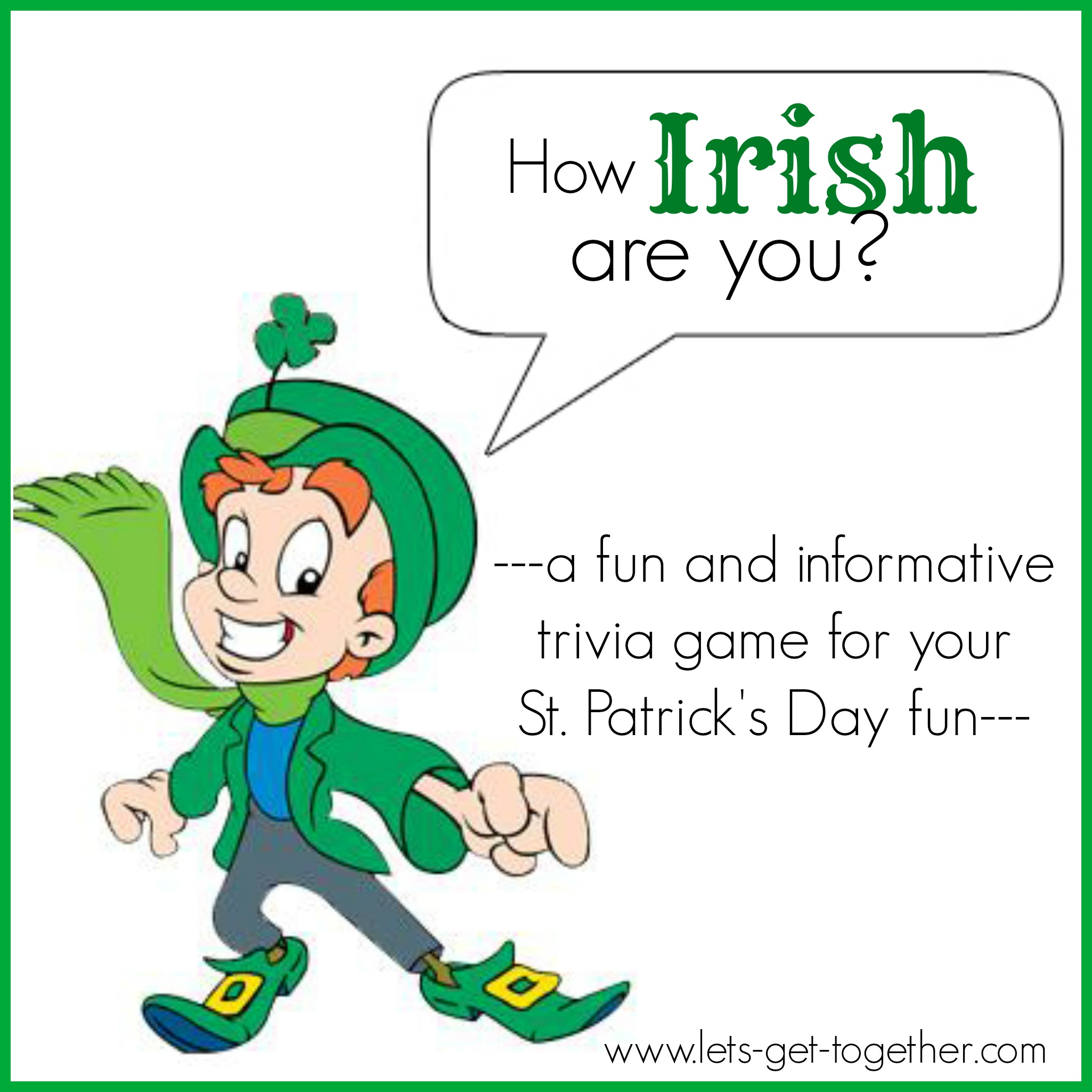 10 Things For A Family Style St Patrick S Day