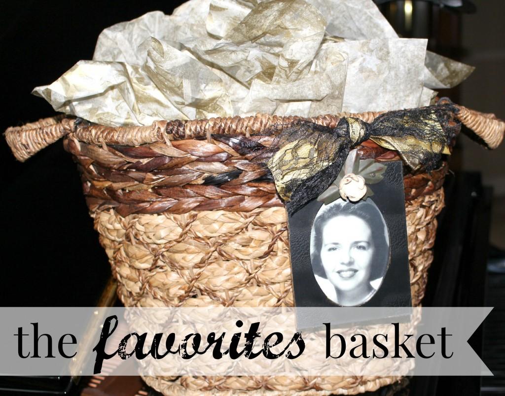 The Favorites Basket from Let's Get Together