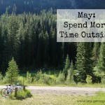 May: Spend More Time Outside