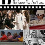 17 Movies You Should Watch With Your Family This Summer That Aren't Lame