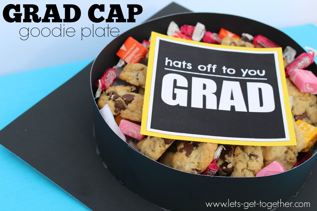 Grad Cap Goodie Plate2 from Let's Get Together