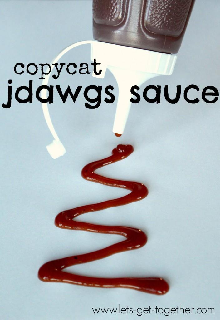 Copycat JDawgs Sauce