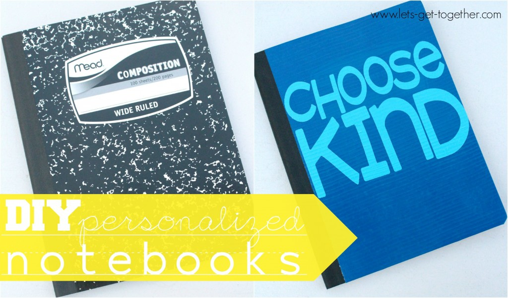 DIY Personalized Notebooks from Let's Get Together