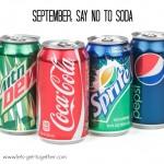 September: Say No to Soda