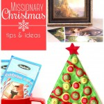 Missionary Christmas: Tips & Ideas