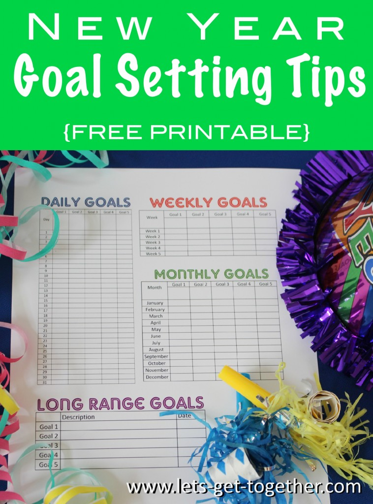 New Year Goal Setting Tips 2 at www.lets-get-together.com