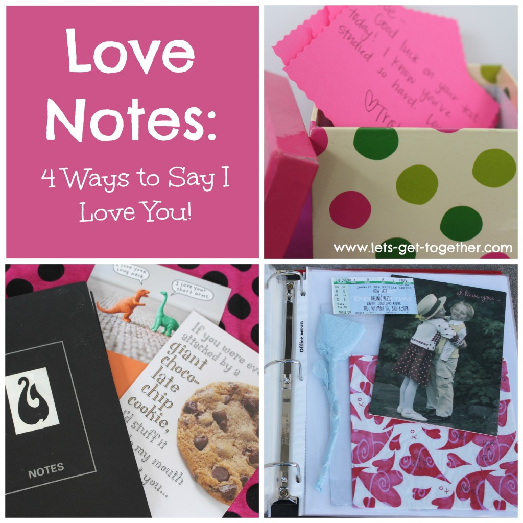Love Notes 4 Ways to Say I Love You
