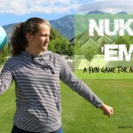 NUKE 'EM! – A game for the whole family!
