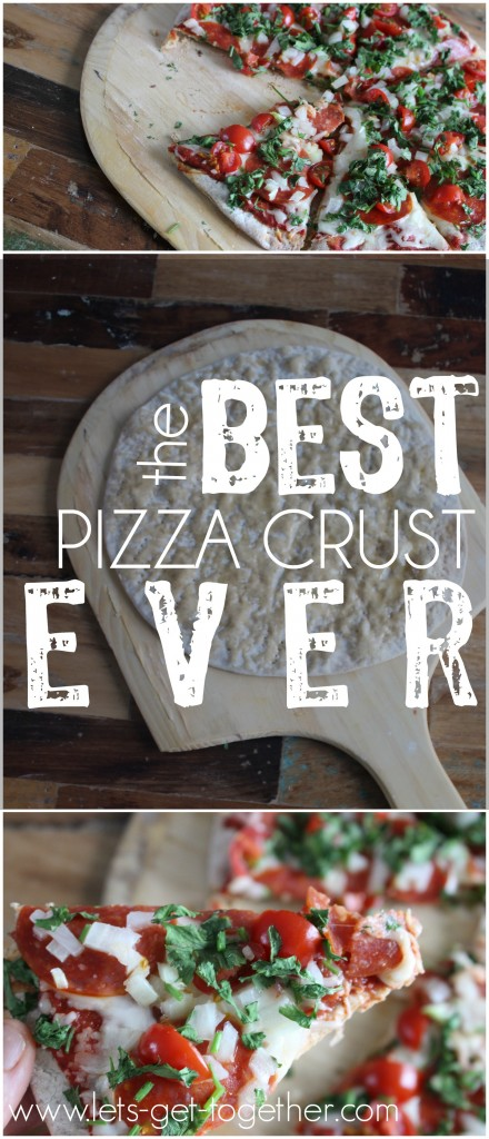 The Best Pizza Crust Ever from Let's Get Together