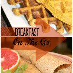 Breakfast On The Go: Pumpkin Waffles & Breakfast Burritos