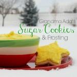 Grandma Ada's Sugar Cookies & Frosting