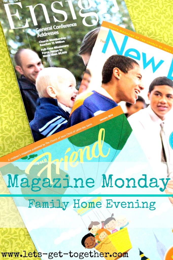 Magazine Monday FHE