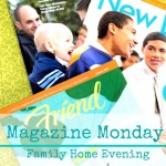 Magazine Monday {FHE}