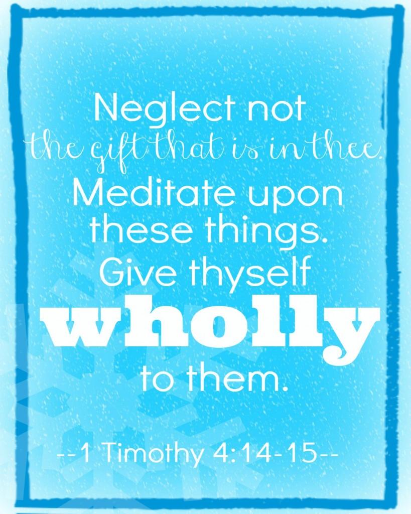 1 Timothy 414-15 16x20