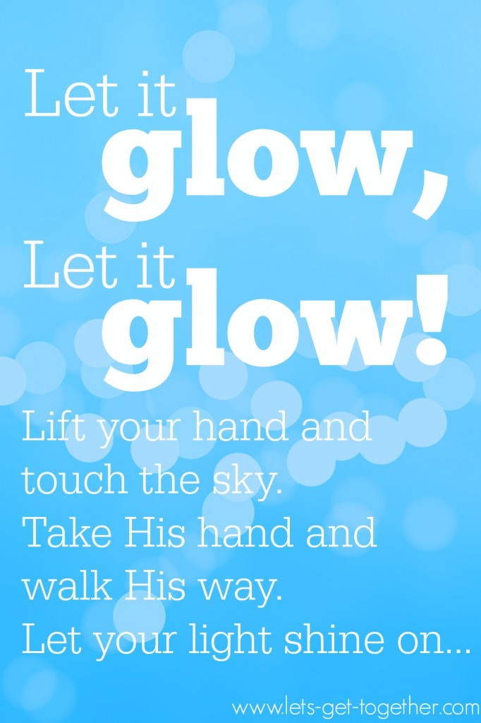Let it Glow! from Let's Get Together