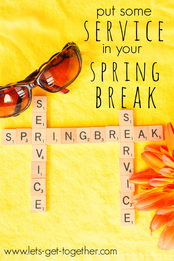 Spring Break Service from Let's Get Together