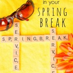 Put Some Service In Your Spring Break