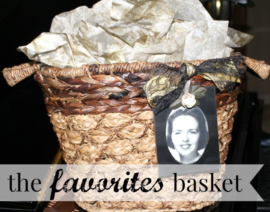 The Favorites Basket from Let's Get Together