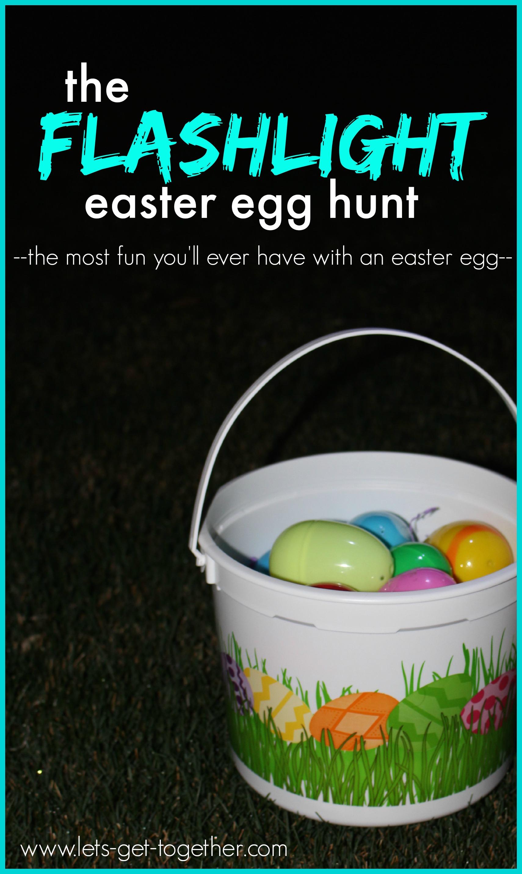 The Flashlight Easter Egg Hunt