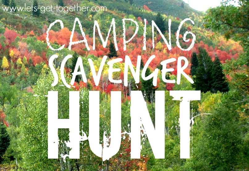 Camping Scavenger Hunt Let's Get Together