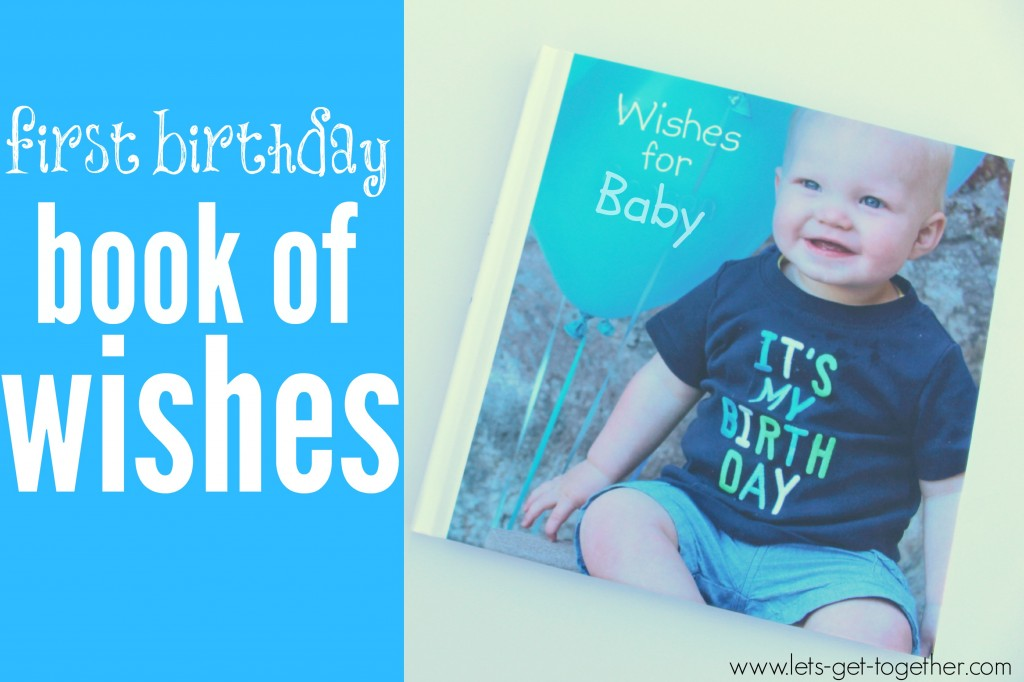 First Birthday Book of Wishes from Let's Get Together