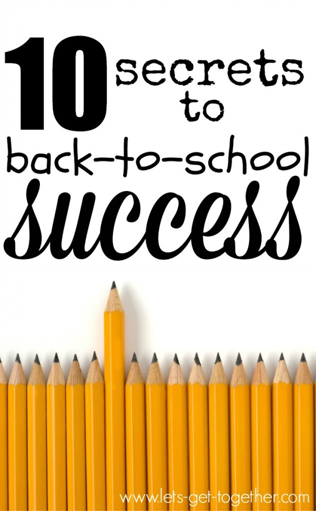 10 Secrets to Back-to-School Success from Let's Get Together