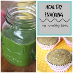 Healthy Snacking for Healthy Kids