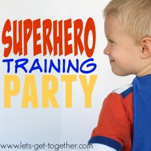 Superhero Training Birthday Party
