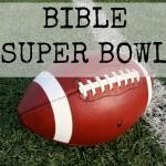 Bible SUPER Bowl