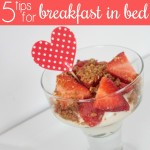 5 Tips for Serving Breakfast-in-Bed