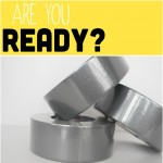 Are You Ready? 3 More Things You Should Know or Have