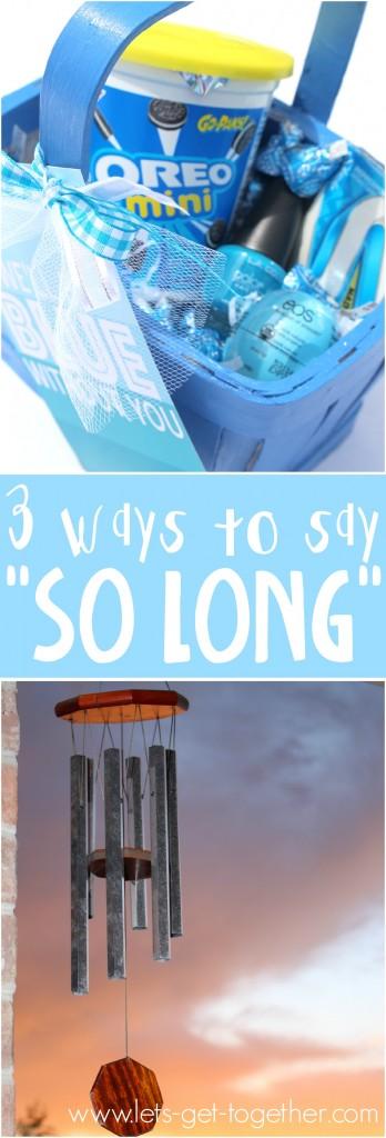 3 Ways to Say So Long!
