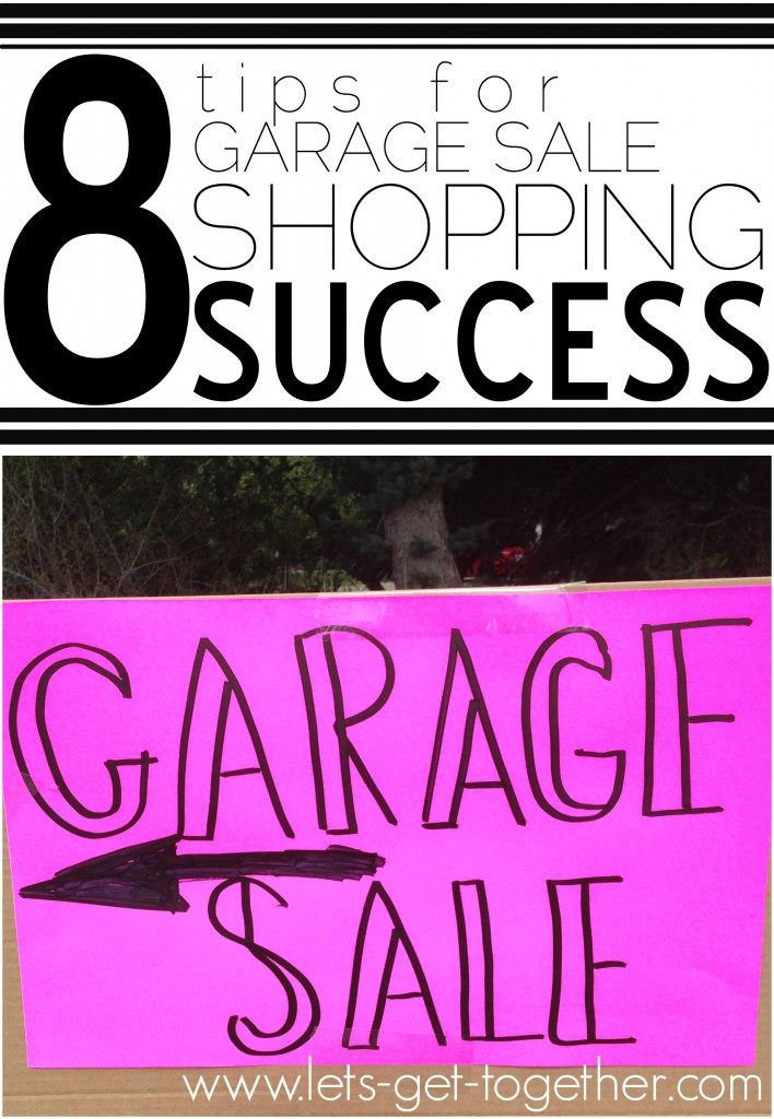 8 Tips for Garage Sale Shopping Success from Let's Get Together
