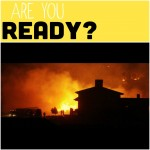 Are You Ready? 10 Things to Know for an Emergency Evacuation from a Family Who Lived It