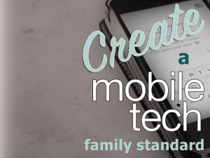 How to Create a Mobile Tech Family Standard