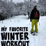 My Favorite Winter Workout