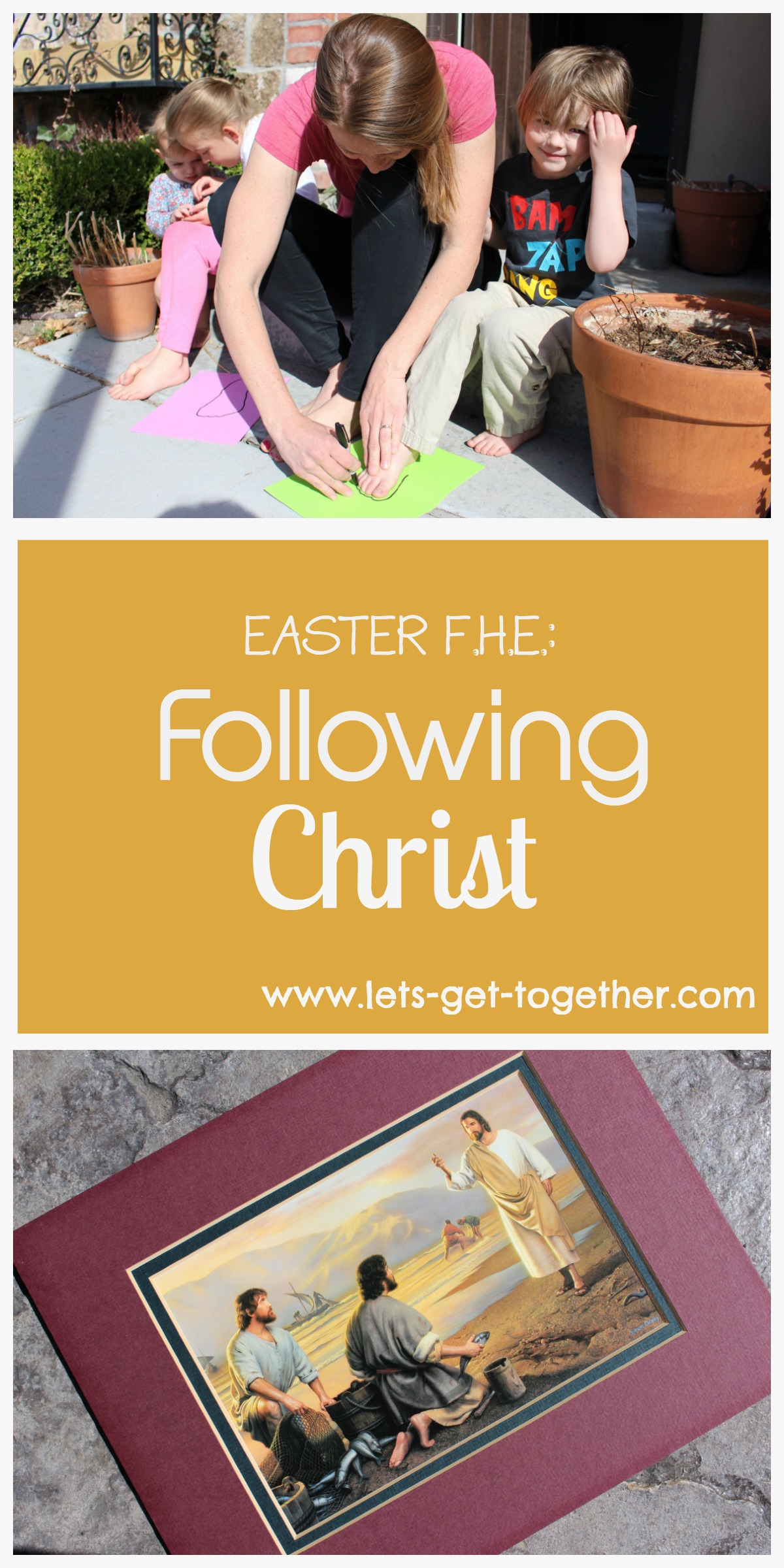 easter fhe following christ