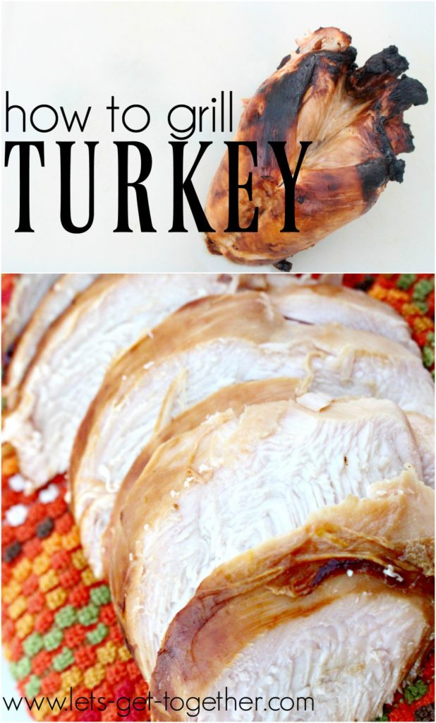 how-to-grill-turkey-from-lets-get-together